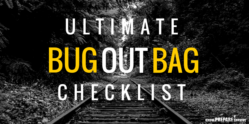 ultimate bug out bag checklist