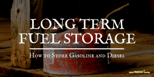 Long Term Fuel Storage - How to Store Gas and Diesel